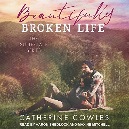 Beautifully Broken Life audiobook cover art