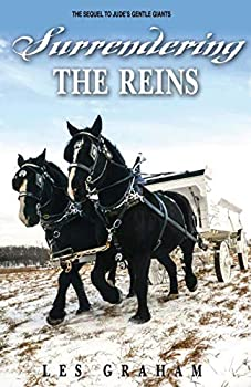 Surrendering the Reins - Book #2 of the Britchin Books