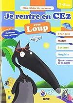 Cahier de vacances de Loup - Je rentre en CE2 (édition 2019) d'Eléonore Thuillier