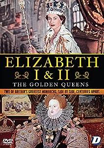 Elizabeth I & II: The Golden Queens [DVD] [2020]