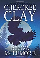 Cherokee Clay (Cherokee Passages)