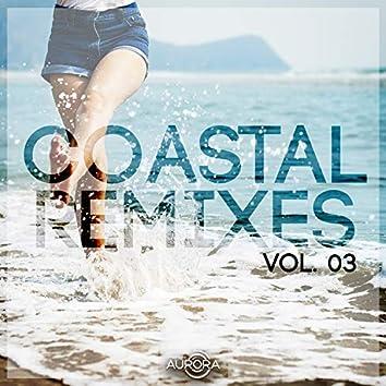 Coastal Remixes 03