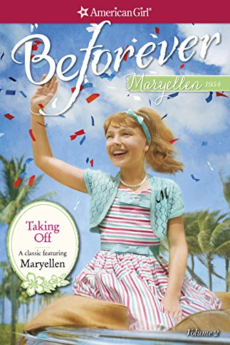 Taking Off (American Girl Book 2)