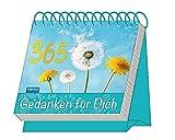 Aufstellkalender '365 Gedanken für Dich': Mit Sprüchen! immerwährend (Geschenkkalender)