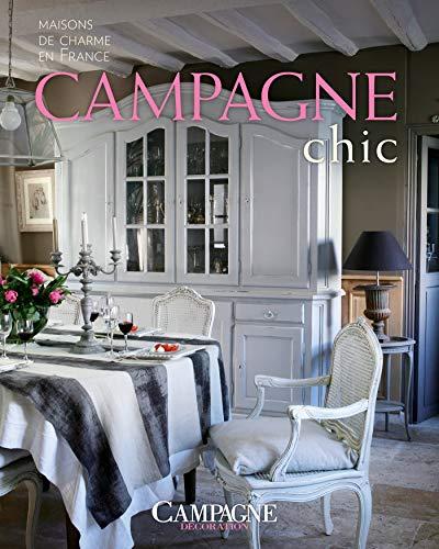 Campagne Chic: maisons de charme en France