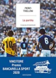 La partita. Il romanzo di Italia-Brasile