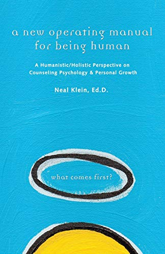 A New Operating Manual for Being Human: A...