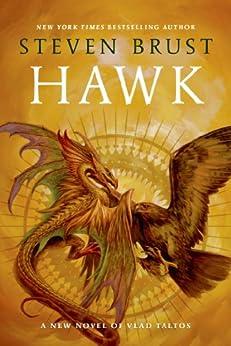 Hawk: A New Novel Vlad Taltos by [Steven Brust]