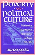 Poverty and Political Culture by Frances Gouda (1994-12-14)