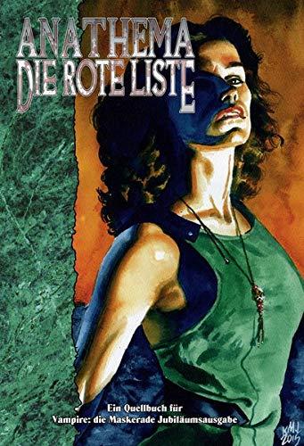 Vampire: Die Maskerade Anathema - Die Rote Liste (V20) (Vampire: Die Maskerade (V20) / Jubiläumsausgabe)