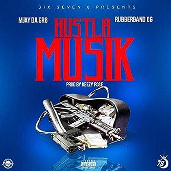 Hustla Musik (feat. Rubberband Og)