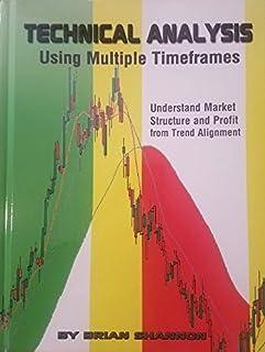 Technical Analysis Using Multiple Timeframes