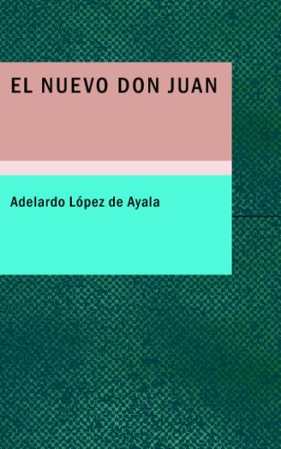 El Nuevo Don Juan: Comedia en Tres Actos y en Verso