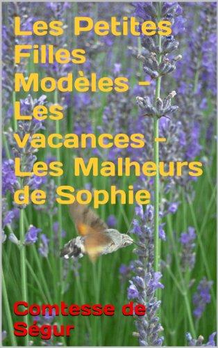 Les Petites Filles Modèles - Les vacances - Les Malheurs de Sophie...