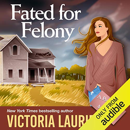 Fated for Felony audiobook cover art