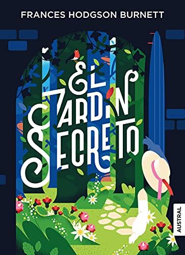 El jardín secreto (Austral Intrépida)