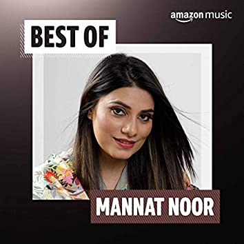 Best of Mannat Noor