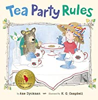Tea Party Rules by Ame Dyckman(2013-10-03)