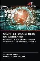 Architettura Di Rete Iot Sanitaria