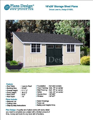10' x 20' Deluxe Shed Plans, Lean To Roof Style Design # D1020L, Material List and Step By Step Included