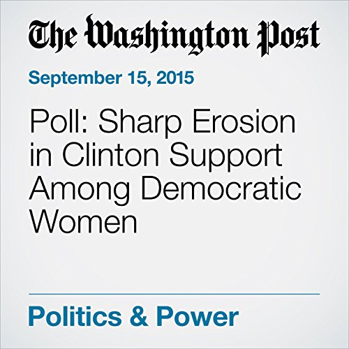 Poll: Sharp Erosion in Clinton Support Among Democratic Women cover art