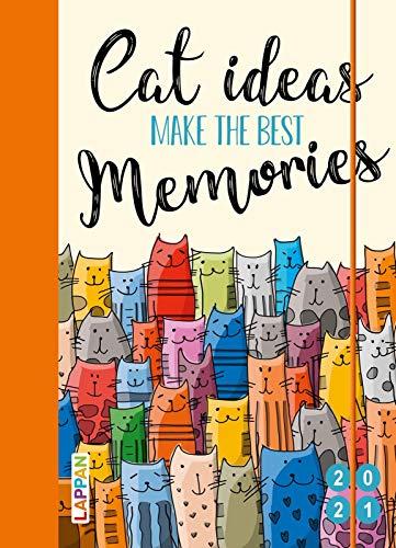 Cat ideas make the best memories 2021: Buch- und Terminkalender: Der praktische Katzenkalender 2021 (Taschenkalender)
