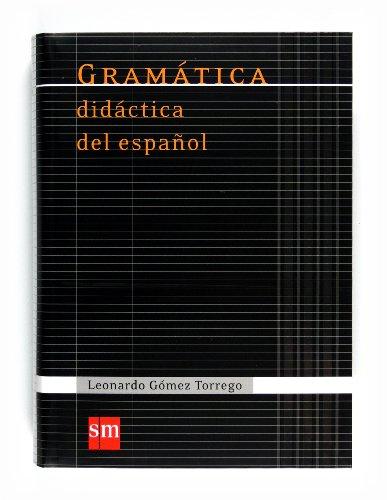 Gramática didáctica del español (Español Actual) - 9788467541359: Gramatica didactica del espanol 07