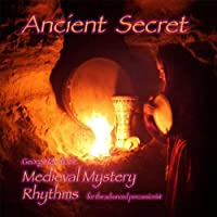 Ancient Secret Medieval Mystery Rhythms: Instructi