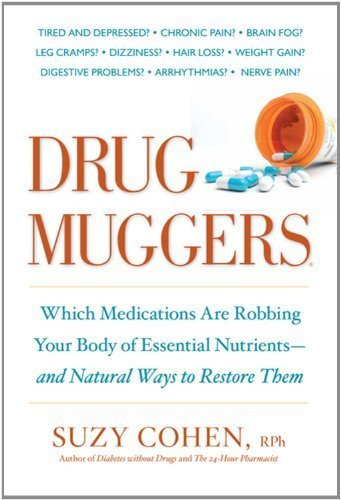 Drug Muggers by Cohen, Suzy (2011) Paperback