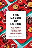 Labor of Lunch (Volume 70)