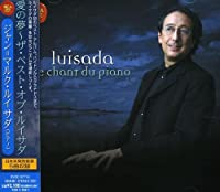 Best-Le Chant Du Piano by Jean-Marc Luisada (2008-09-24)