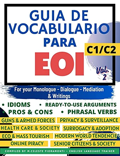 GUÍA DE VOCABULARIO PARA EOI C1/C2 VOL.2 (SERIE LIBROS PARA APROBAR LA EOI) (English Edition)