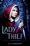 Image of Lady Thief: A Scarlet Novel