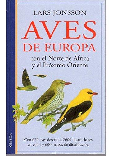 AVES DE EUROPA (GUIAS DEL NATURALISTA-AVES)