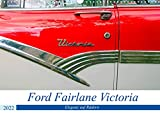 Ford Fairlane Victoria - Eleganz auf Rädern (Wandkalender 2022 DIN A3 quer)