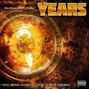Years (feat. Bronze Nazareth, 5 Star & Supreme Cerebral)