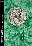 Postumo. Imperator Galliae (Historia Romana Vol. 13)