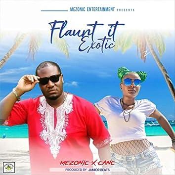Flaunt It Exotic (feat. Canc)