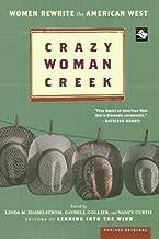 Crazy Woman Creek: Women Rewrite the American West