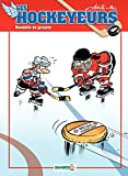 Les Hockeyeurs - Tome 4 - Format Kindle - 6,99 €