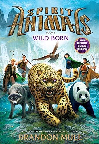 Wild Born (Spirit Animals. Book 1) ( psychic monster 1: nature )