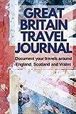 Great Britain Travel Journal: Document your travels around Britain