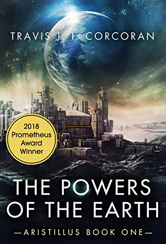 The Powers of the Earth (Aristillus Book 1)