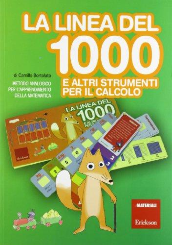 La linea del 1000 e e altri strumenti per l'apprendimento della matematica. Con strumento
