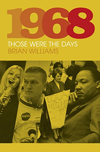 1968: Those Were the Days (English Edition)