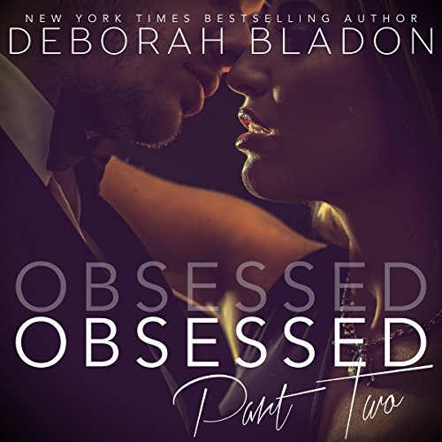 Obsessed - Part Two audiobook cover art