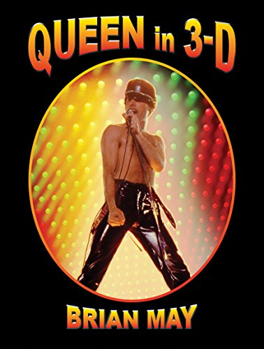 Queen in 3D: A Photographic Biography (3d Stereoscopic Book)