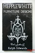 Hepplewhite furniture designs, from the Cabinet-maker and Upholsterer's guide 1974