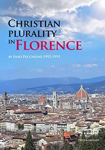Cristian plurality in Florence (Italian Edition)