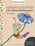 Lerngeschichten mit Wilma Wochenwurm - Teil 3: Frühling